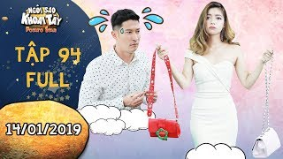 """Ngôi sao khoai tây  tập 94 full: Trần Sơn """"méo mặt"""" vì em vợ dùng khổ nhục kế xin tiền mua hàng hiệu"""