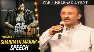 Producer Sharrath Marar Speech  Khaidi No 150 Pre Release Event  Megastar Chiranjeevi  Kajal