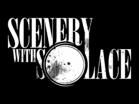 Scenery With Solace - Disgrace
