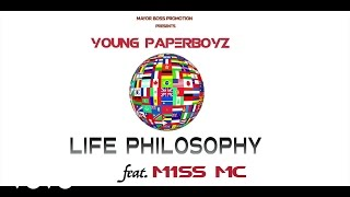 Young Paperboyz - Life Philosophy (Audio) ft. M1ss Mc