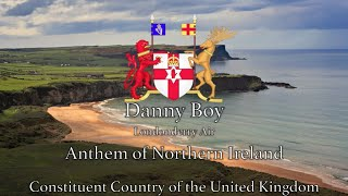 National Anthem: Northern Ireland - Danny Boy (Londonderry Air) - Constituent Country of the UK