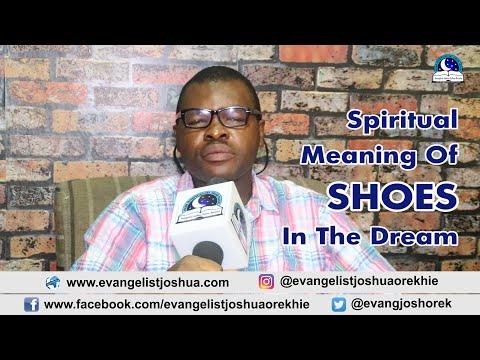 SPIRITUAL MEANING OF SHOE DREAM - Evangelist Joshua TV