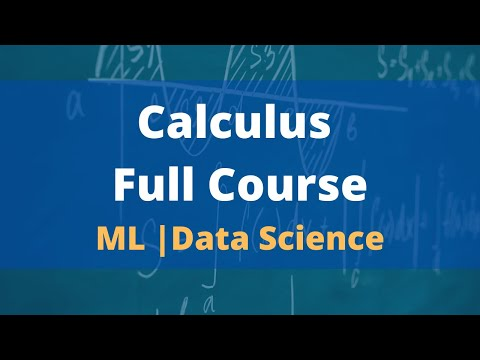Calculus for Beginners full course | Calculus for Machine learning