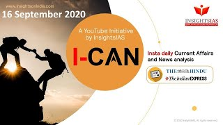 By IAS Topper Current Affairs(Hindu, IE)Analysis &Answer Writing Guidance (I-CAN) Sept 16, 2020