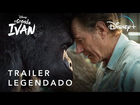 O Grande Ivan | Trailer Oficial Legendado | Disney+
