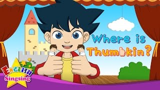 Nơi Thumbkin là? - Rhymes Nursery