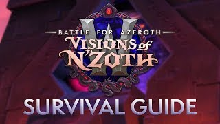 Visions of N'zoth Survival Guide* - Update Live on January 14