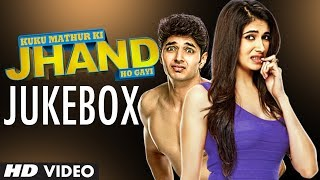 Full Songs - Jukebox - Kuku Mathur Ki Jhand Ho Gayi