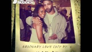 Joe Budden Ordinary Love Part 3 w/ dl