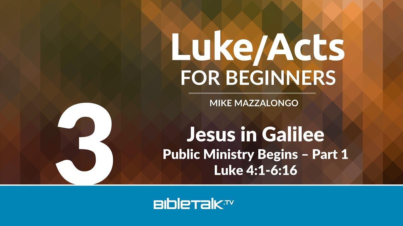 3. Jesus in Galilee
