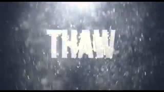 Thaw's Intro