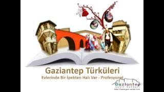 preview picture of video 'Gaziantep Türküleri - Evlerinde Bir İpekten Halı Var - Profesyonel 1080p'