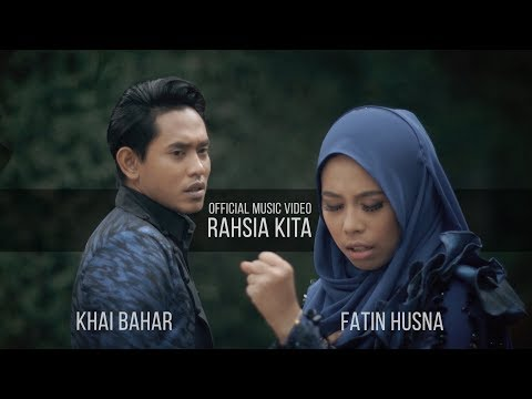 Khai Bahar Amp Fatin Husna Rahsia Kita Official Music Video With Lyric