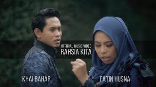 Khai Bahar & Fatin Husna   Rahsia Kita ( Official Music Video With Lyric )