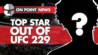 Top Star Out Of UFC 229, Khabib/Conor Interviews, Werdum Talks Being Offered Lighter Sentence