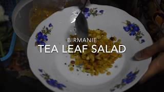 "BIRMANIE | L'incontournable ""Tea Leaf Salad"""