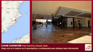 preview picture of video 'Local comercial se Vende en Playa Flamenca, Alicante, Spain'