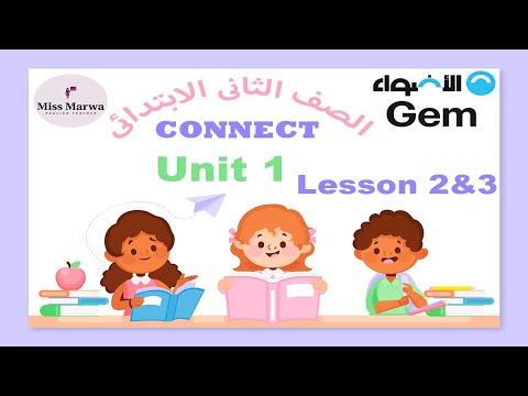 2- كونكت الصف الثاني الابتدائي الترم الاول Connect G2 Term 1 Unit 1 lesson 2&3   Miss Marwa Saeed   English الصف الثانى الابتدائى الترم الاول   طالب اون لاين