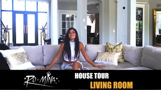 RO-MiNA - House Tour - Living Room