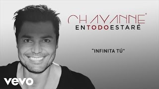 Infinita Tú (Audio) - Chayanne (Video)