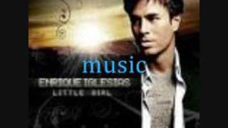Enrique Iglesias Little Girl- Lycris