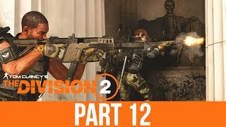 THE DIVISION 2 Gameplay Walkthrough Part 12 - LINCOLN MEMORIAL (Full Game)