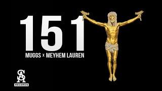 MEYHEM LAUREN & DJ MUGGS - 151