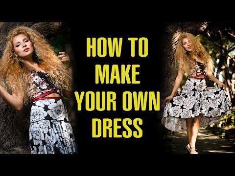 DIY How to make your own Dress