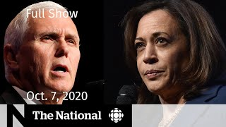 CBC News: The National | High-stakes VP debate; COVID-19 outbreaks in nursing homes | Oct. 7, 2020