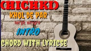 (hichki) khol de par arijit singh guitar lessons