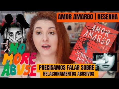 PRECISAMOS FALAR SOBRE RELACIONAMENTO ABUSIVO | AMOR AMARGO RESENHA