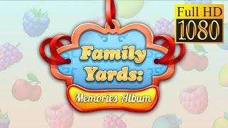 Family Yards: Memories Album Game Review 1080P Official Dolphinapp