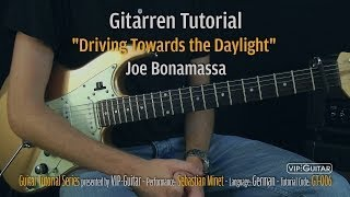 """Driving Towards The Daylight"" - Joe Bonamassa Gitarren Tutorial"