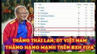 TIN VUI BXH FIFA tháng 3/2019: ĐT Việt Nam tiếp tục Tăng Vọt gia cố vị thế Ông Lớn ĐNÁ - BQ