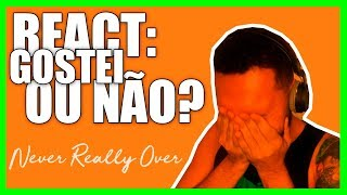 REACT: KATY PERRY NEVER REALLY OVER #APENASPARE