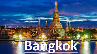 Best Time to Visit Bangkok -Timings, Weather, Season - For Honeymoon, With Family, Friends, Wife.