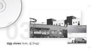 Flojd/Wiro – Daję słowo feat  DJ 2najz