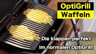 Waffeln im Tefal OptiGrill - Geht auch ohne Waffelplatten!