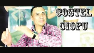 COSTEL CIOFU - Asta-i chef adevarat (MANELE 2015 - AUDIO OFICIAL)