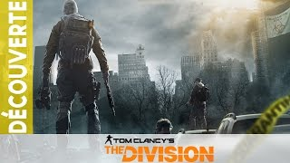 [FR] Découverte de la Beta de The Division