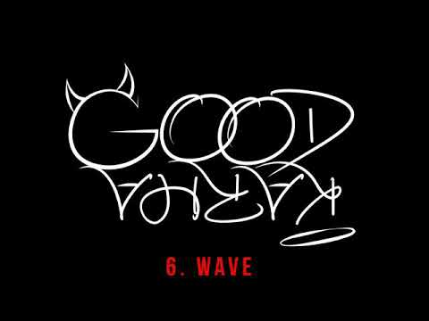 Wave-P8tience, Good Karma [Official Audio]