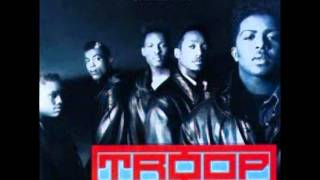 Troop - Whatever It Takes (To Make You Stay)