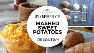 EASY MASHED SWEET POTATOES - Only 5 Ingredients!
