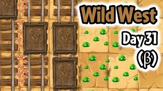 Wild West Day 31 Gameplay (Almost Finished) - Plants vs Zombies 2