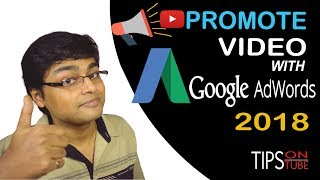 How To Promote Your YouTube Video On Adwords 2018