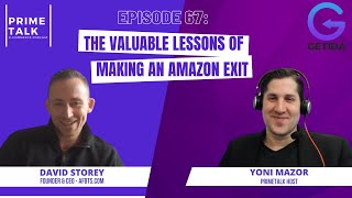 The Valuable Lessons of Making An Amazon Exit | David Storey