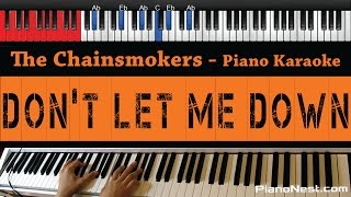 The Chainsmokers - Don't Let Me Down ft. Daya - HIGHER Key (Piano Karaoke / Sing Along)