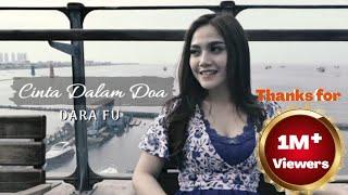 Download lagu Cinta Dalam Doa Dara Fu Mp3