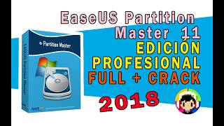 INSTALAR EASEUS PARTITION MASTER 11 FULL CRACK 2018 DESCARGAR MEGA MEDIAFIRE