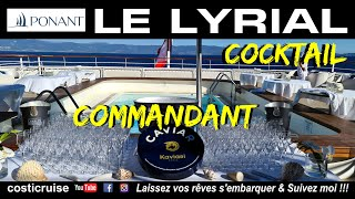 LE LYRIAL de PONANT .. COCKTAIL COMMANDANT ...